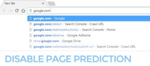 How to Disable Page Prediction on Google Chrome