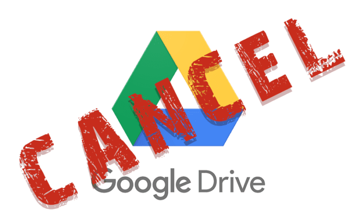 What Will Happen if I Unsubscribe Google Drive Plan?
