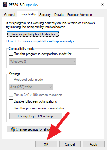 properties ok - How to Disable Program 'Run as Administrator' on Windows 10 13