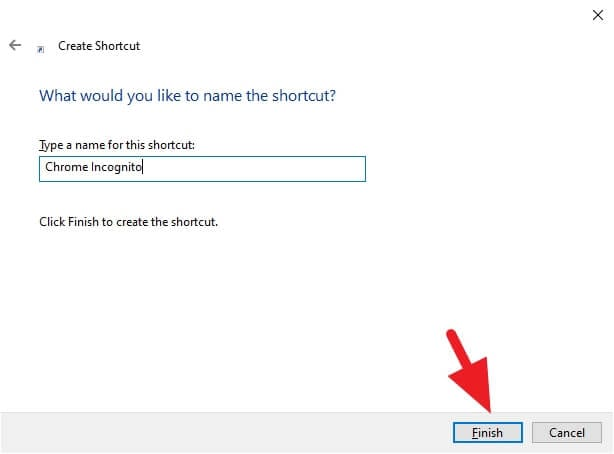 name shortcut 2 - How to Create Chrome Incognito Mode Shortcut on Desktop 9